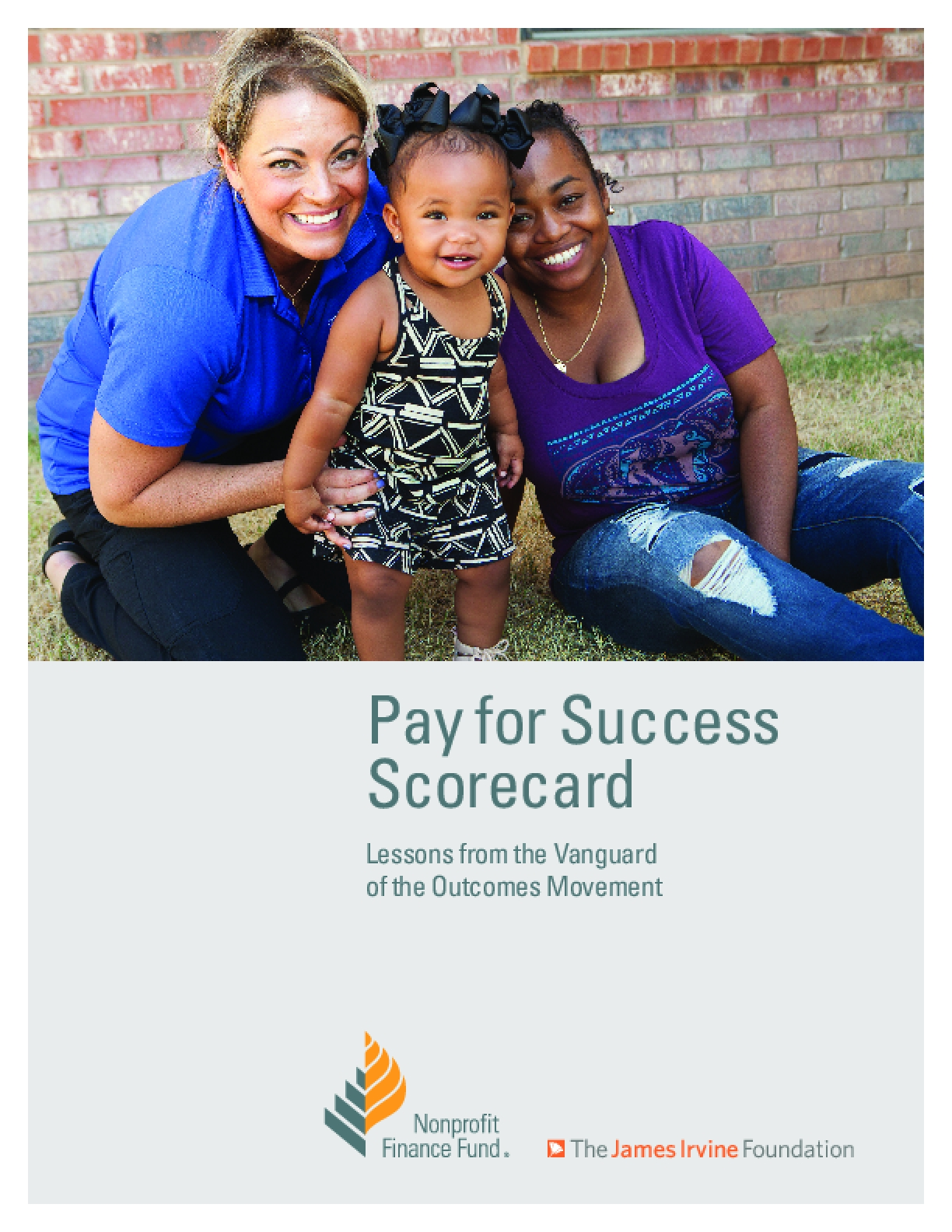 Pay for Success Scorecard: Lessons from the Vanguard of the Outcomes Movement