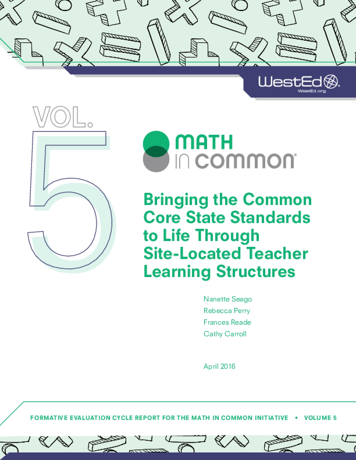 Bringing the Common Core State Standards to Life Through Site-Located Teacher Learning Structures