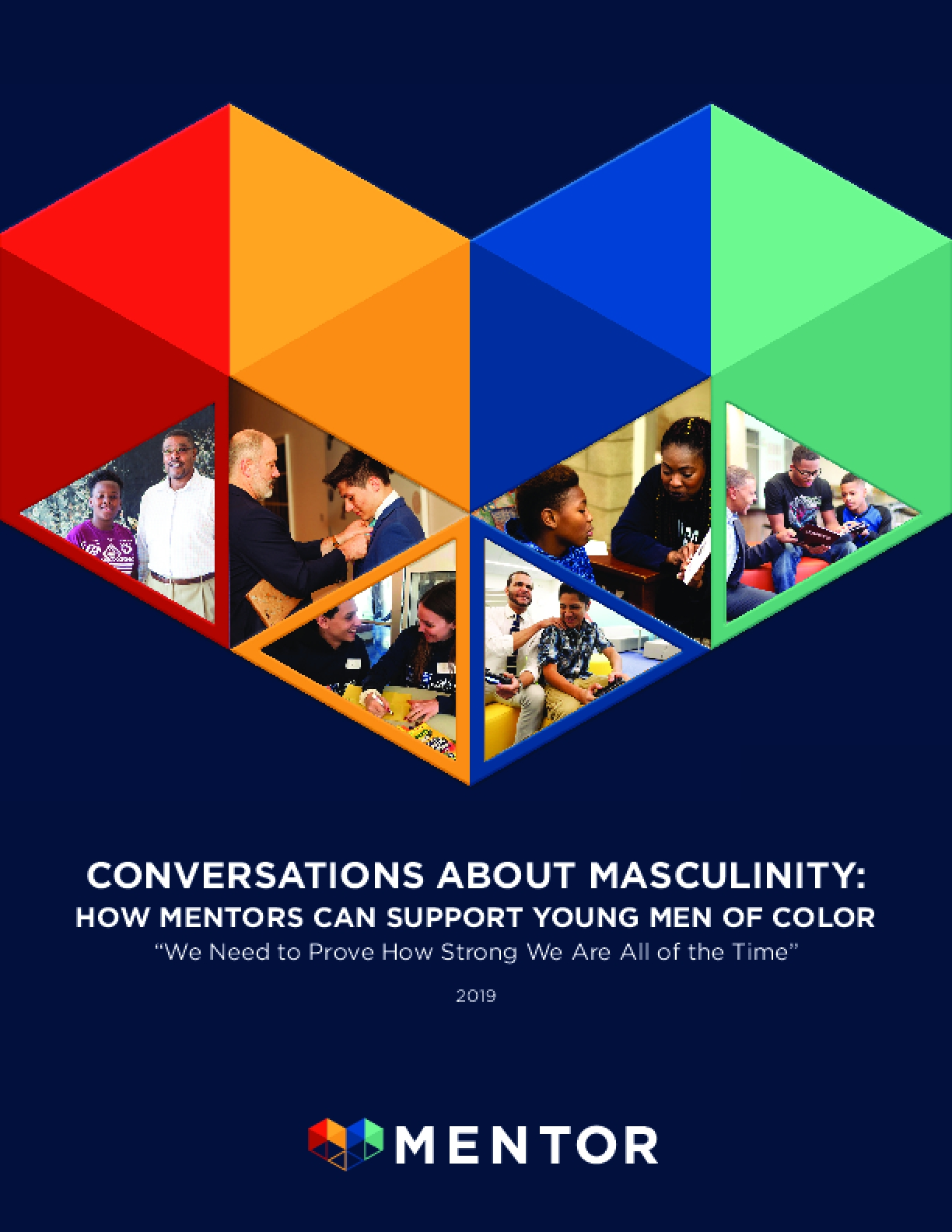"""Conversations About Masculinity: How Mentors Can Support Young Men of Color - """"We Need to Prove How Strong We Are All of the Time"""""""