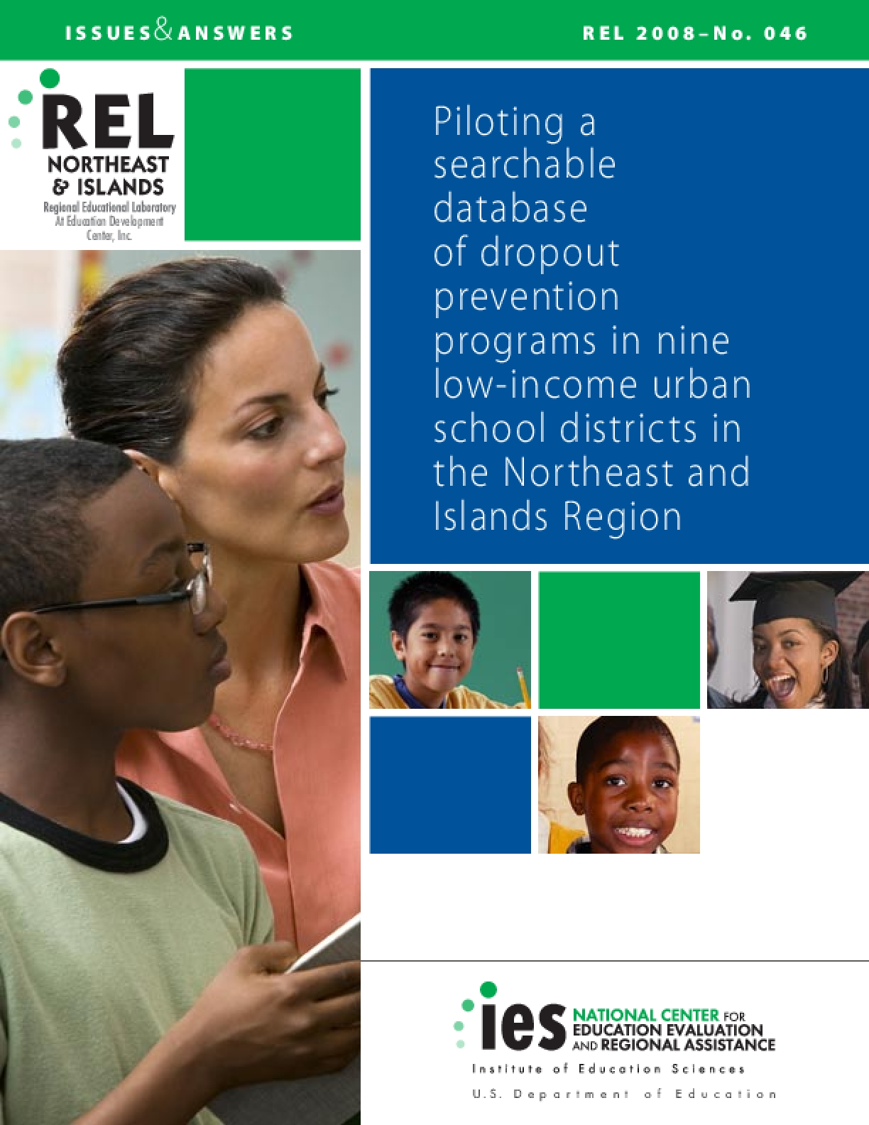 Piloting a Searchable Database of Dropout Prevention Programs in Nine Low-Income Urban School Districts in the Northeast and Islands Region