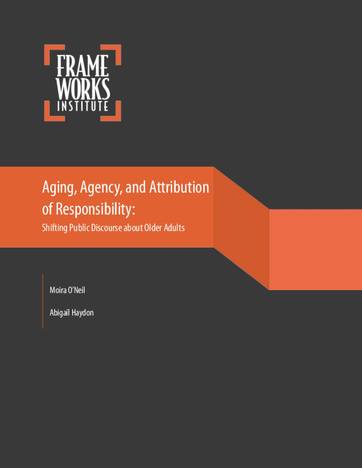 Aging, Agency and the Attribution of Responsibility: Shifting Public Discourse About Older Adults