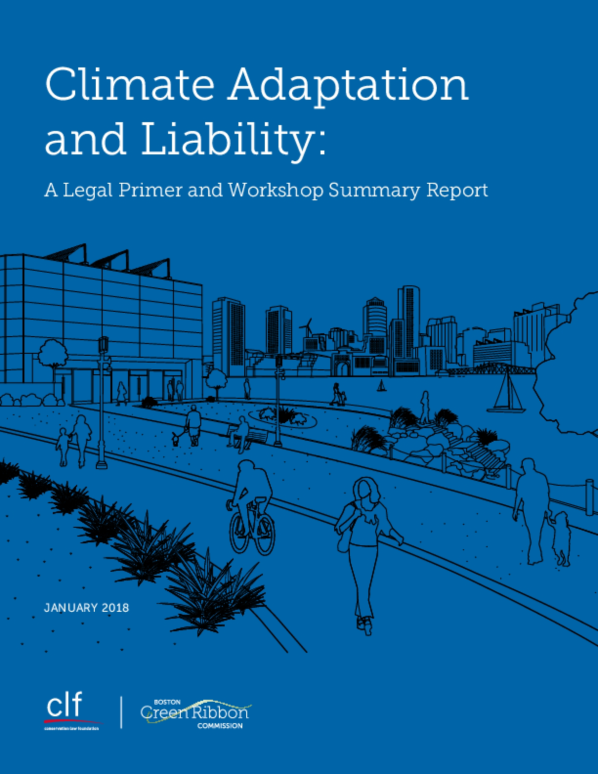 Climate Adaptation and Liability: A Legal Primer and Workshop Summary Report