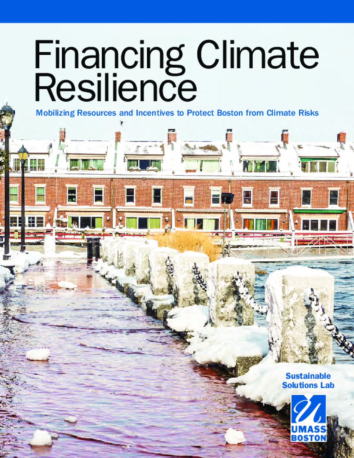 Financing Climate Resilience: Mobilizing Resources and Incentives to Protect Boston from Climate Risks
