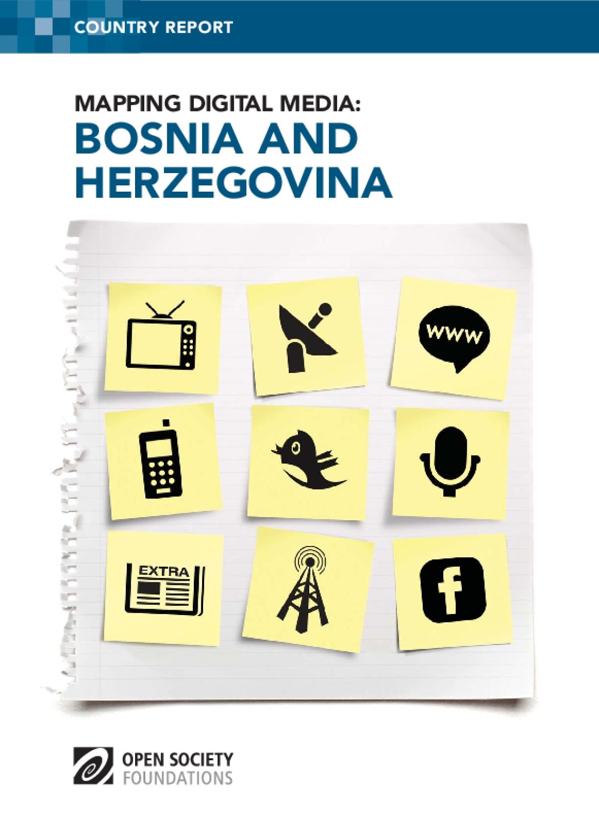 Mapping Digital Media: Bosnia and Herzegovina