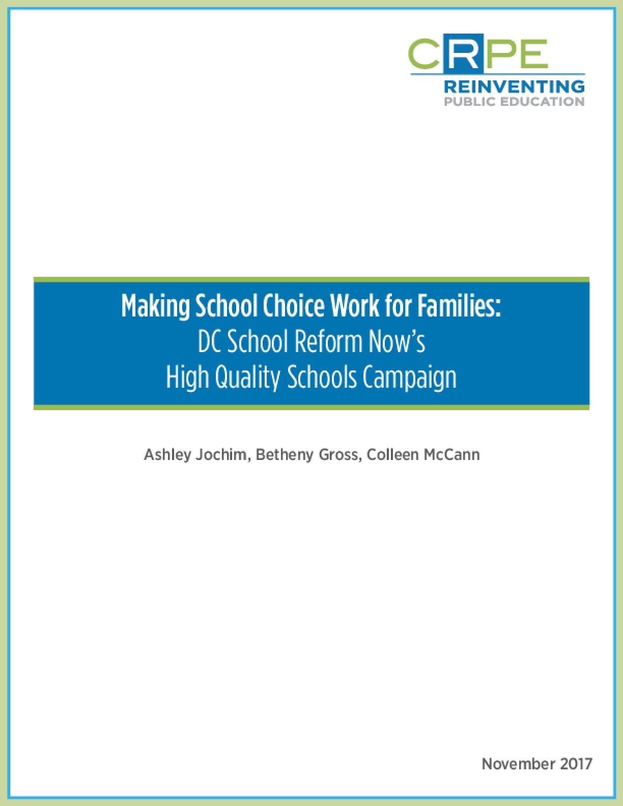 Making School Choice Work for Families: DC School Reform Now's High Quality Schools Campaign