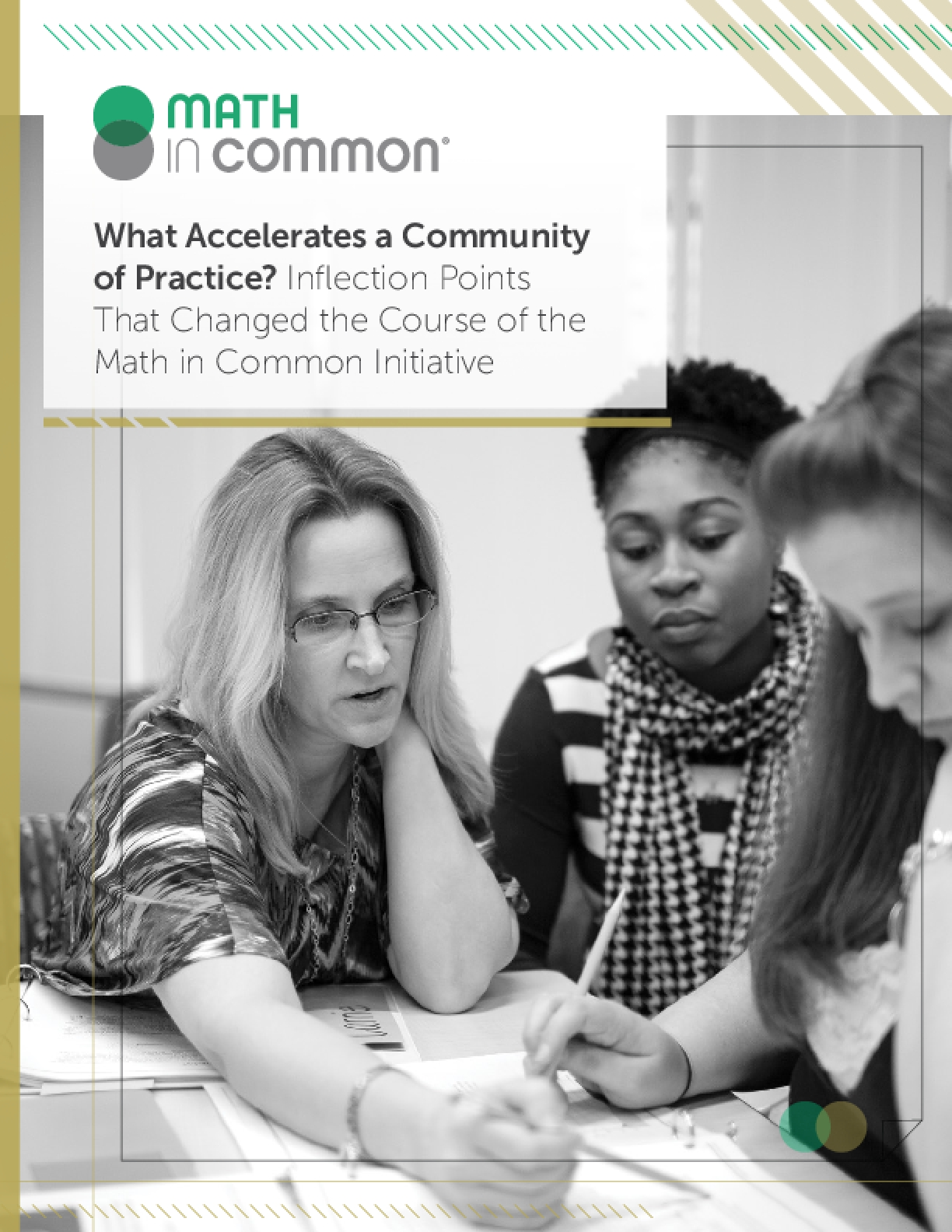 What Accelerates a Community of Practice? Inflection Points That Changed the Course of the Math in Common Initiative