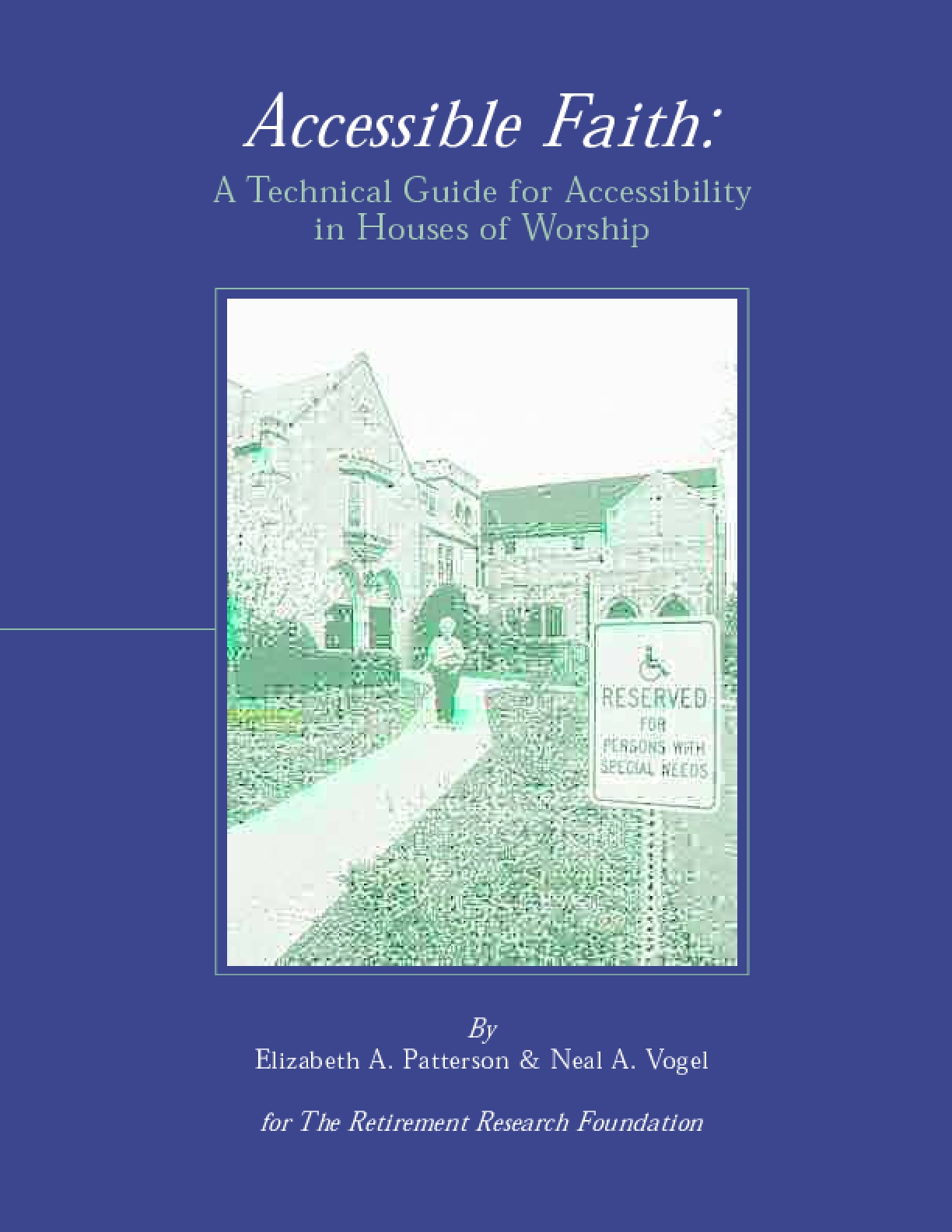 Accessible Faith: A Technical Guide for Accessibility in Houses of Worship