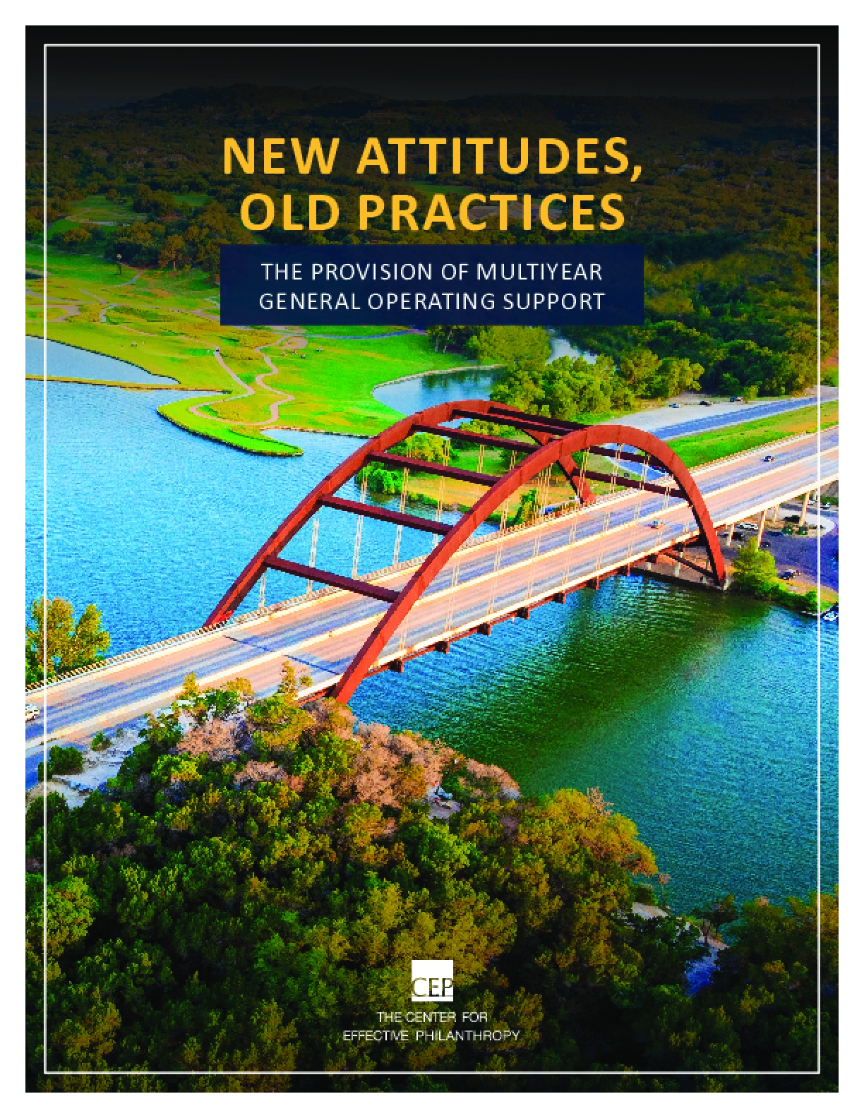 New Attitudes, Old Practices: The Provision of Multiyear General Operating Support