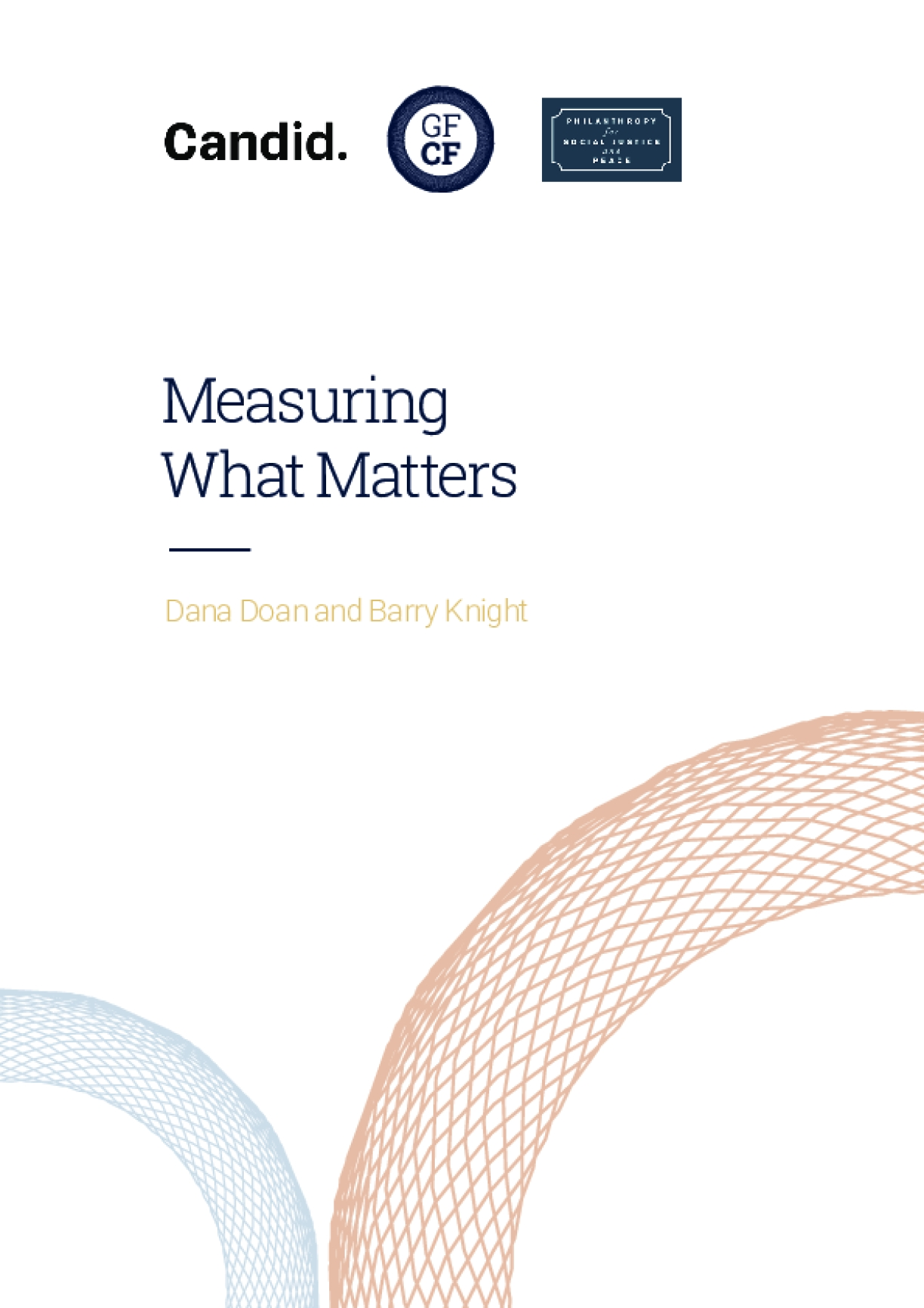 Measuring What Matters