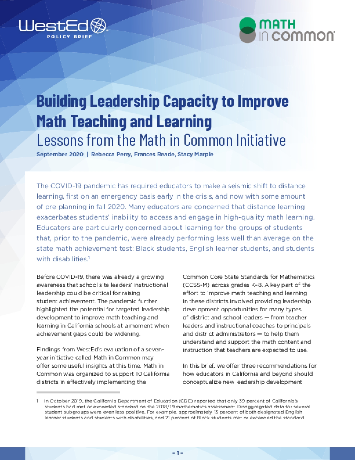 Building Leadership Capacity to Improve Math Teaching and Learning: Lessons from the Math in Common Initiative
