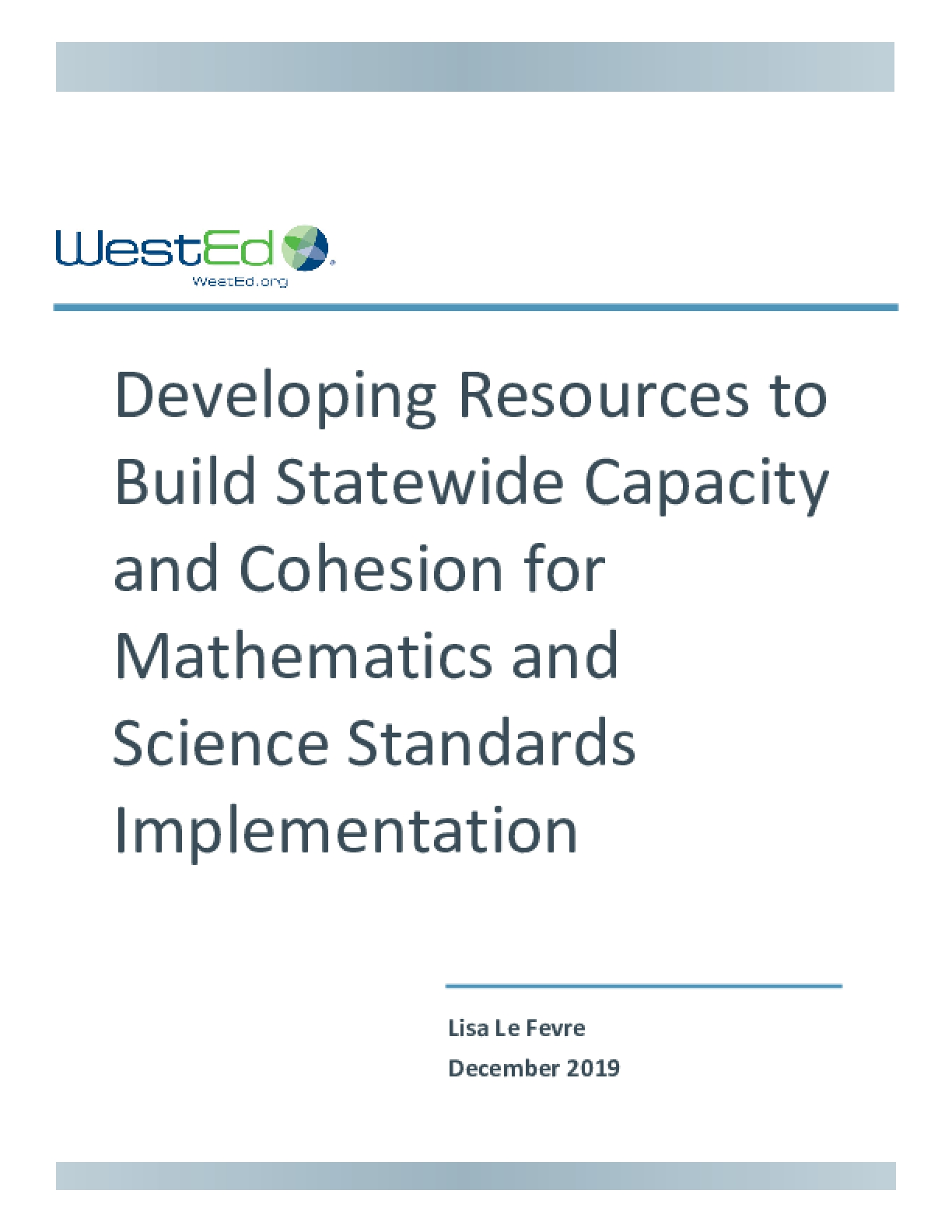 Developing Resources to Build Statewide Capacity and Cohesion for Mathematics and Science Standards Implementation