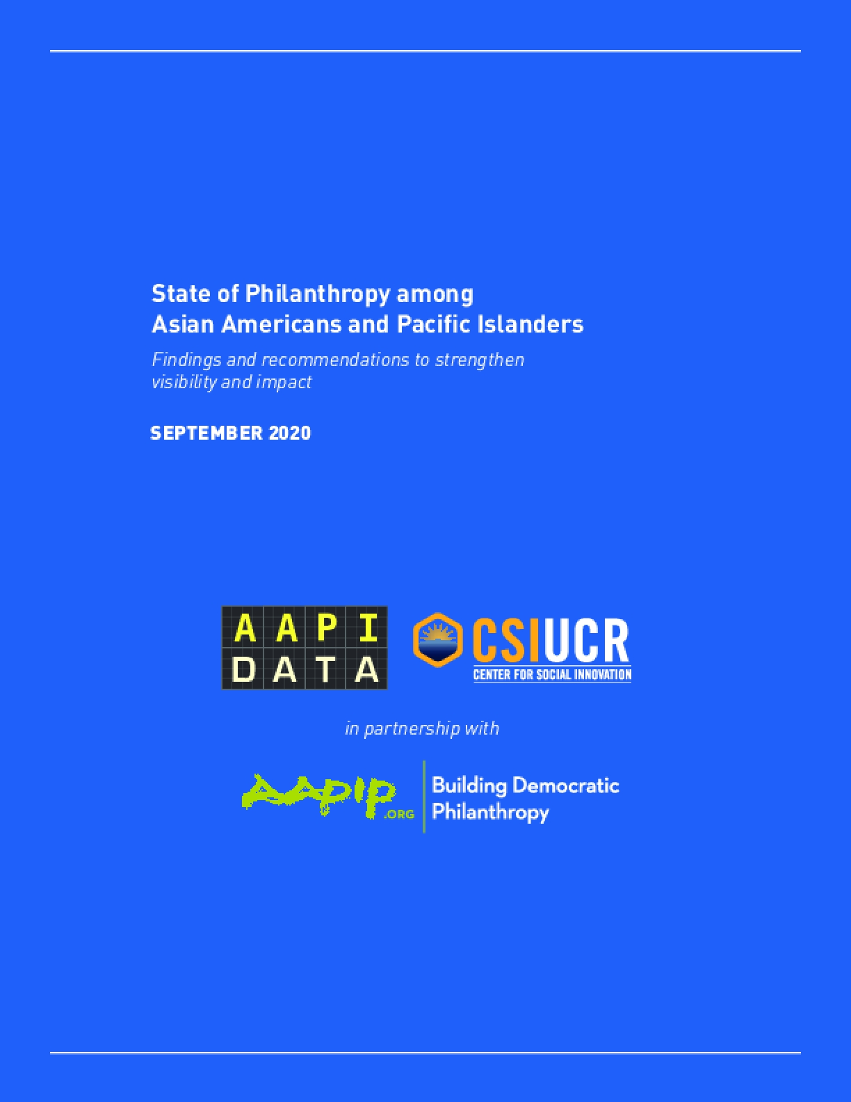 State of Philanthropy Among Asian Americans and Pacific Islanders: Findings and Recommendations to Strengthen Visibility and Impact