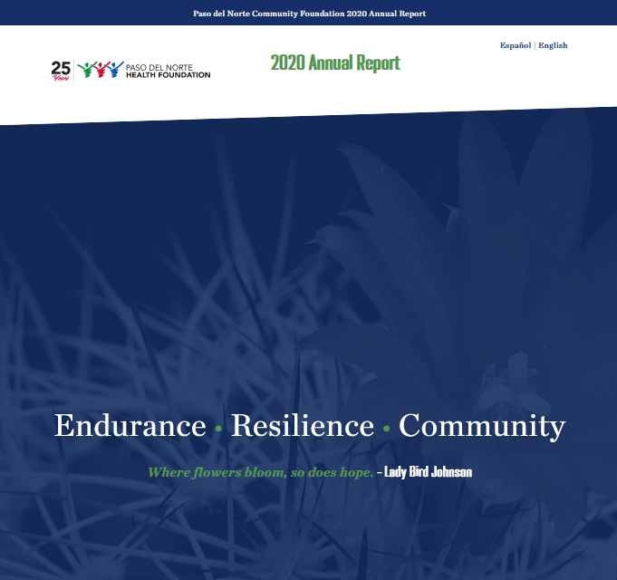 Paso Del Norte Health Foundation 2020 Annual Report