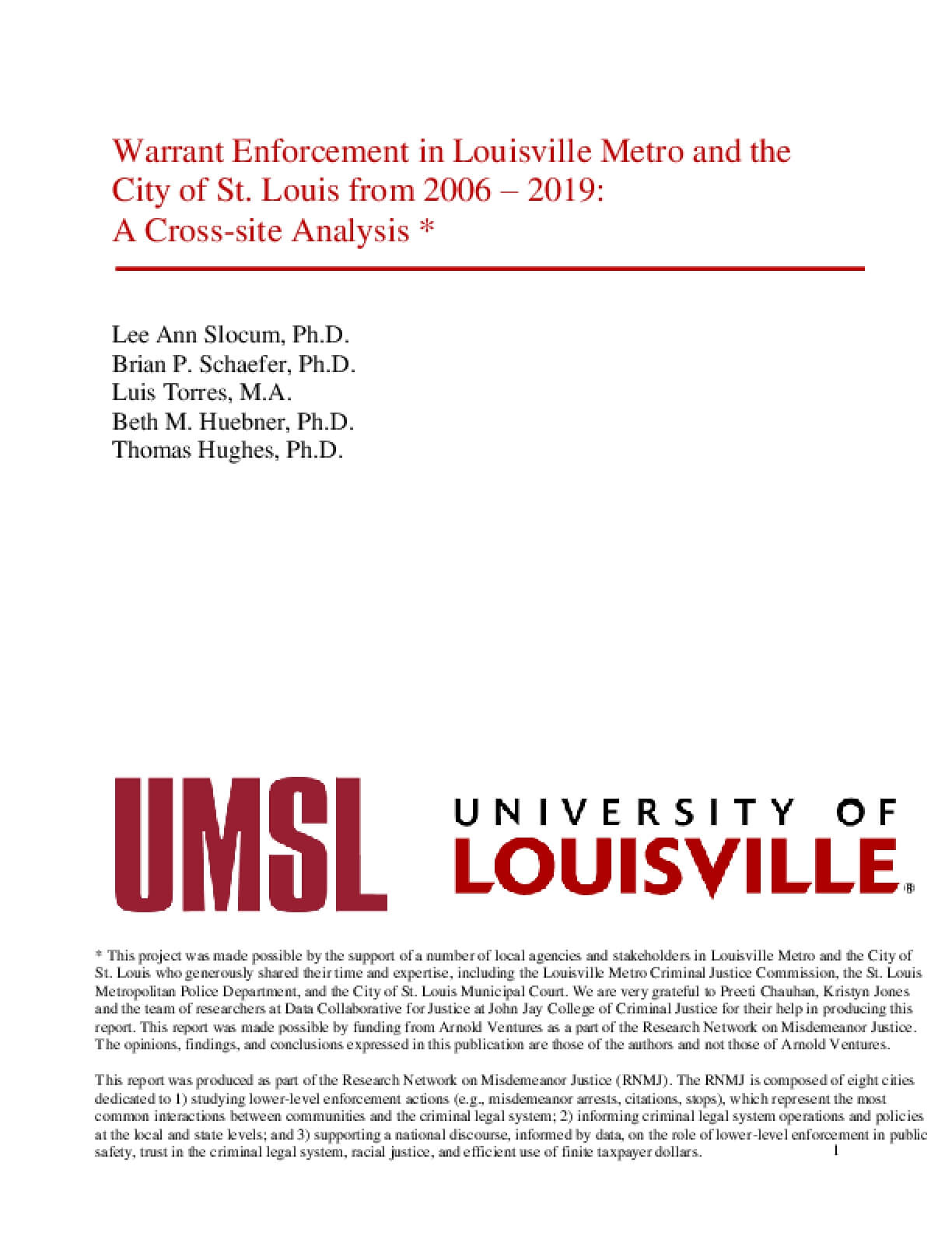 Warrant Enforcement in Louisville Metro and the City of St. Louis from 2006 –2019: A Cross-site Analysis