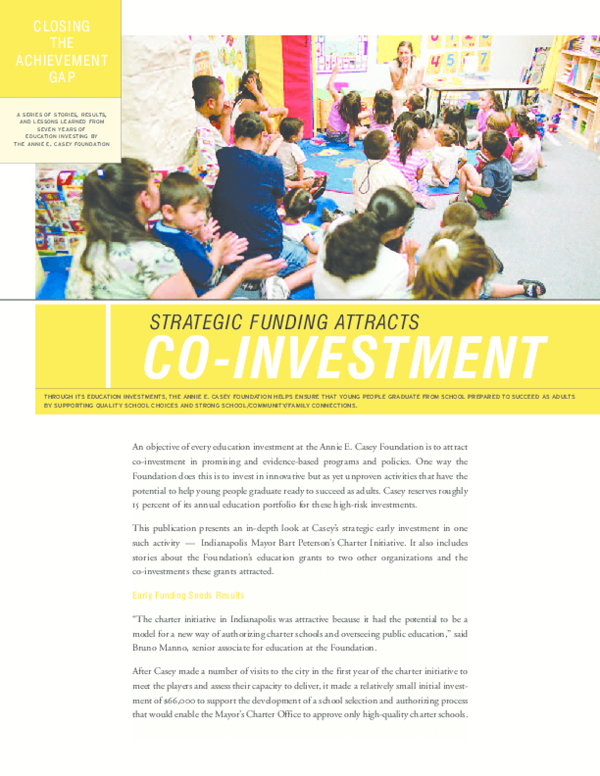 Closing the Achievement Gap: Strategic Funding Attracts Co-Investment