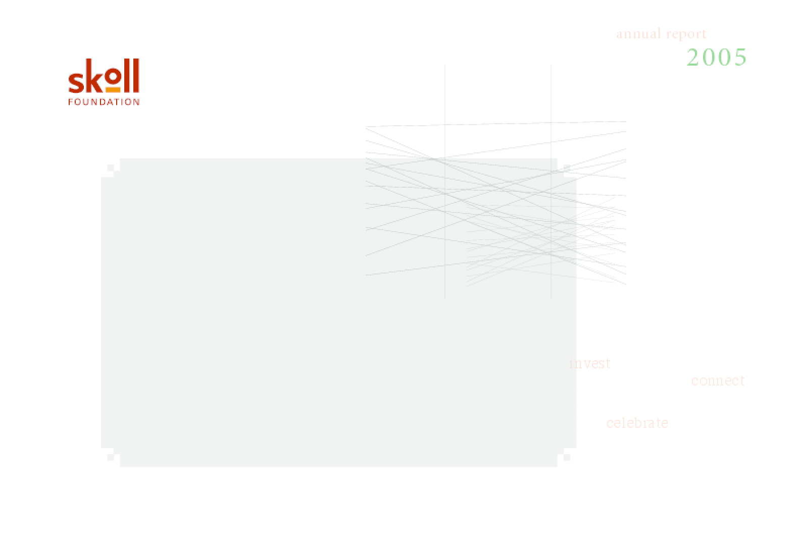 Skoll Foundation - 2005 Annual Report