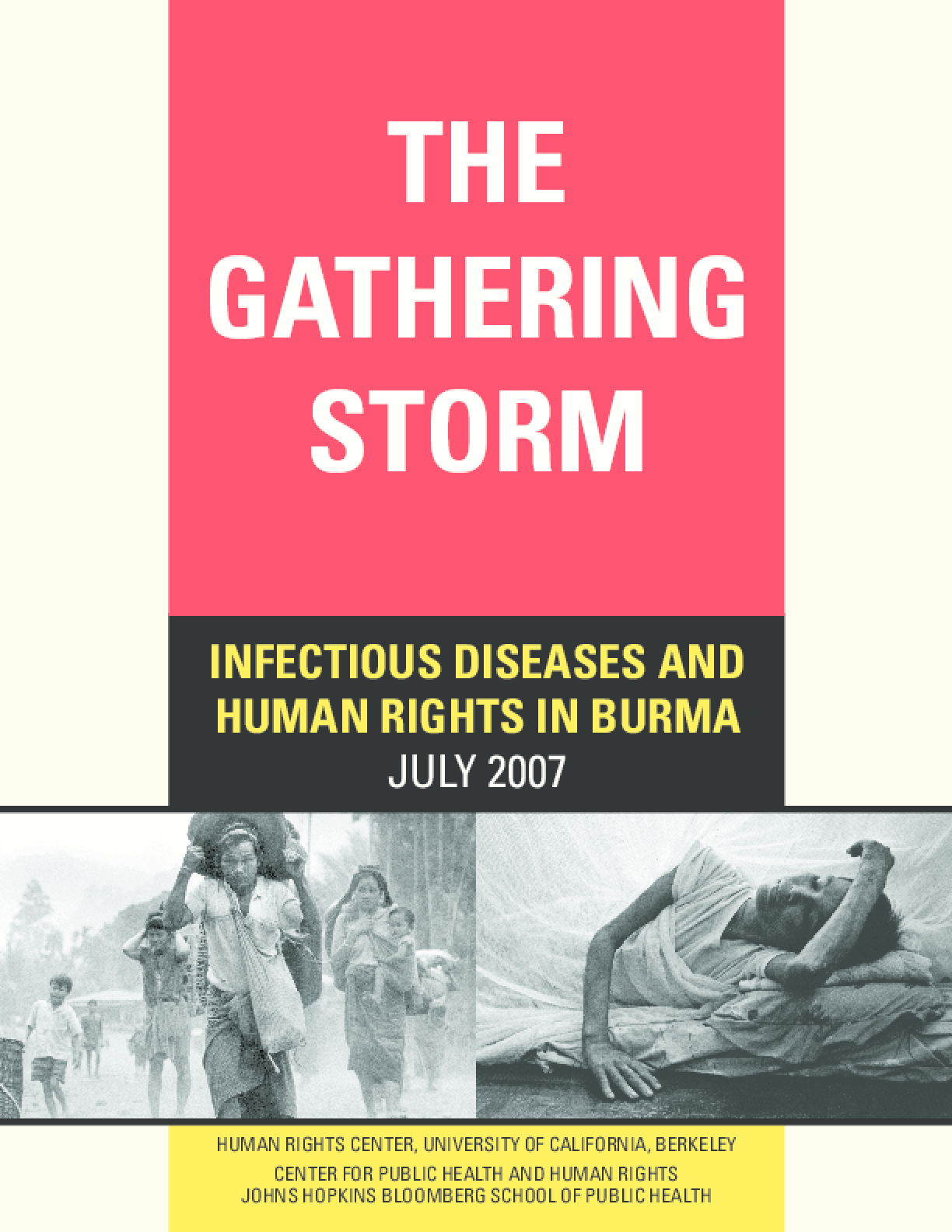 The Gathering Storm: Infectious Diseases and Human Rights in Burma