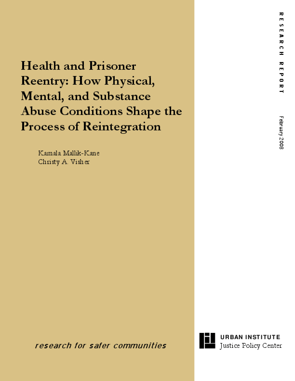Health and Prisoner Reentry: How Physical, Mental, and Substance Abuse Conditions Shape the Process of Reintegration
