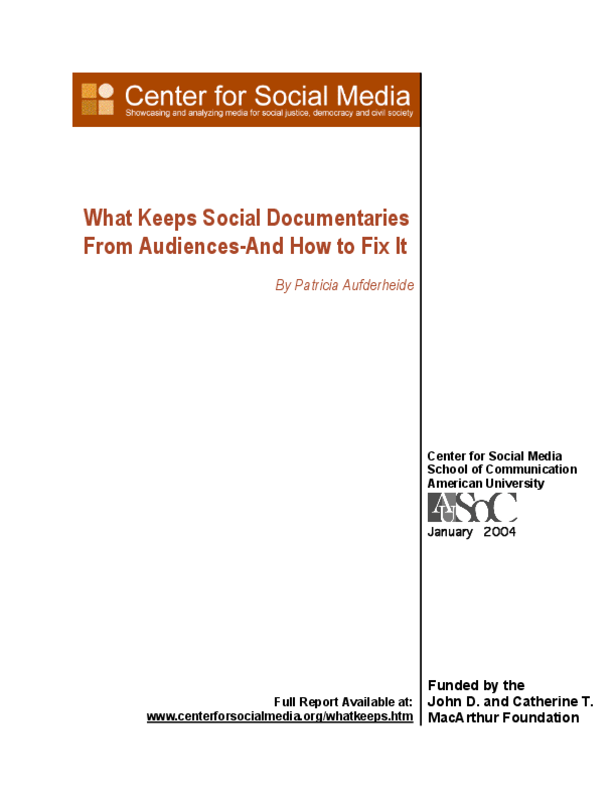 What Keeps Social Documentaries from Audiences -- And How to Fix It