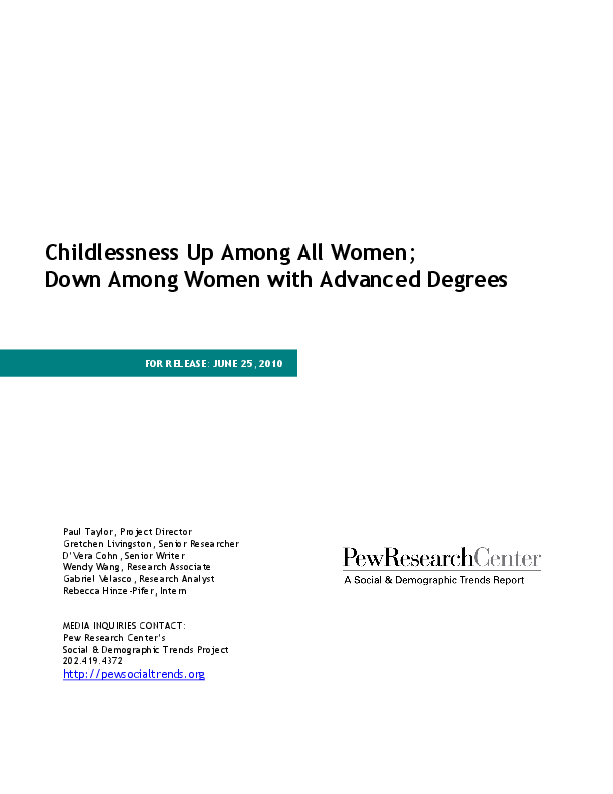 Childlessness Up Among All Women; Down Among Women With Advanced Degrees