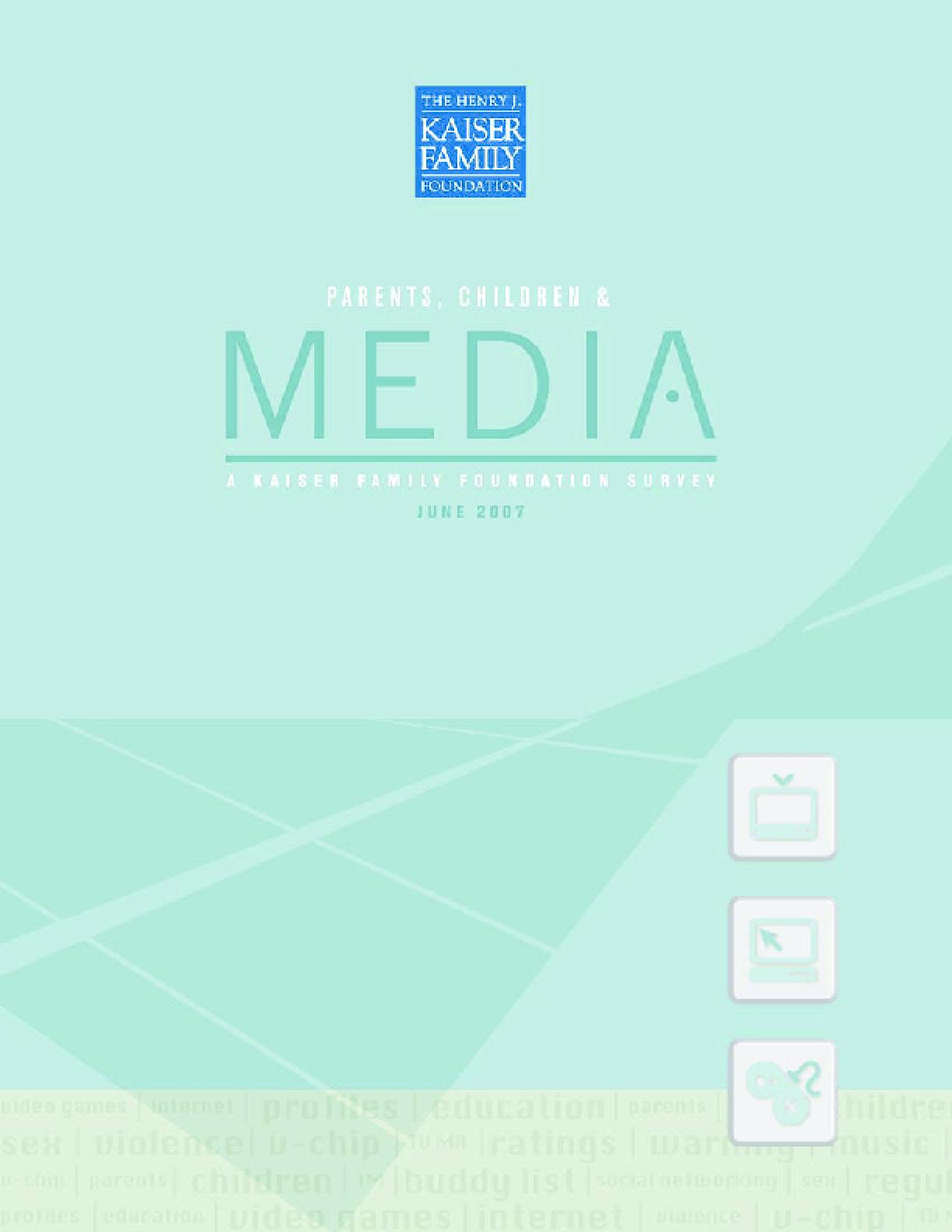 Parents, Children & Media: A Kaiser Family Foundation Survey