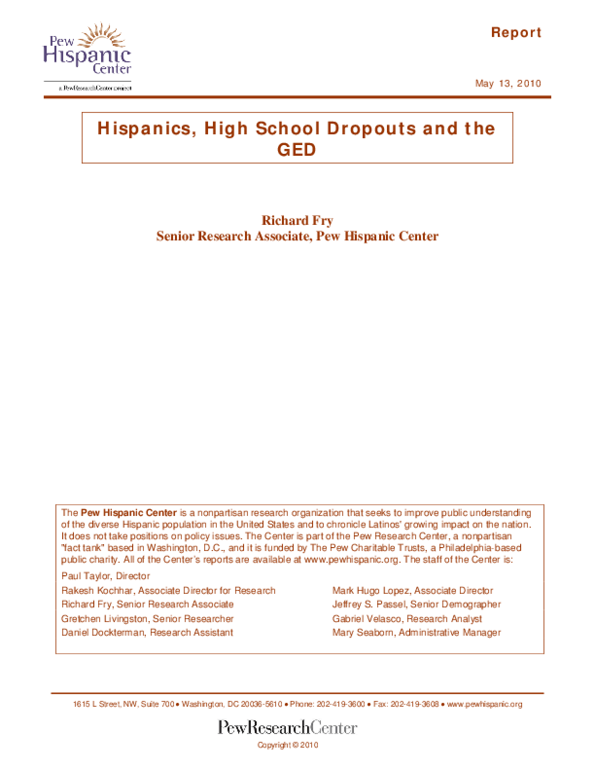 Hispanics, High School Dropouts and the GED